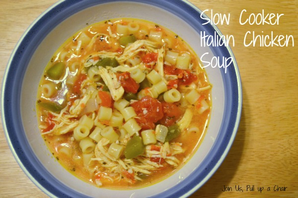 Slow Cooker Italian Chicken Soup | Join Us, Pull up a Chair