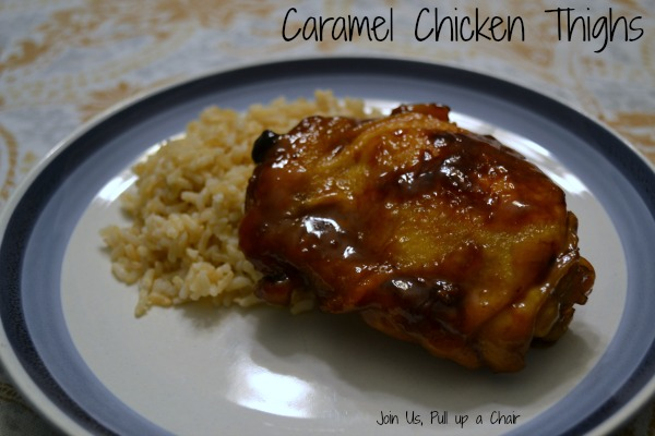 Caramel Chicken Thighs | Join Us, Pull up a Chair