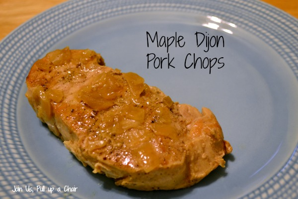 Maple Dijon Pork Chops | Join Us, Pull up a Chair