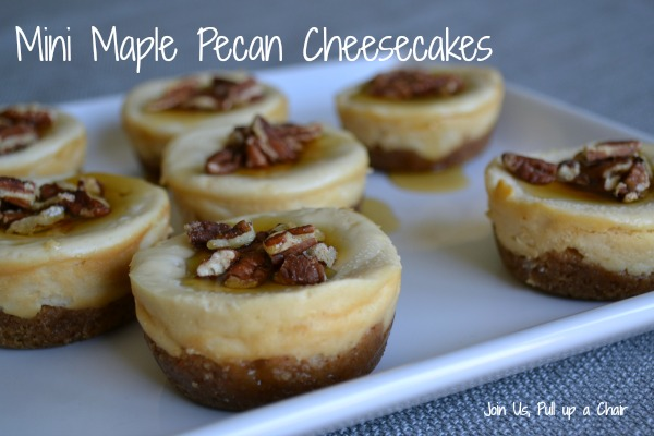 Mini Maple Pecan Cheesecakes | Join Us, Pull up a Chair