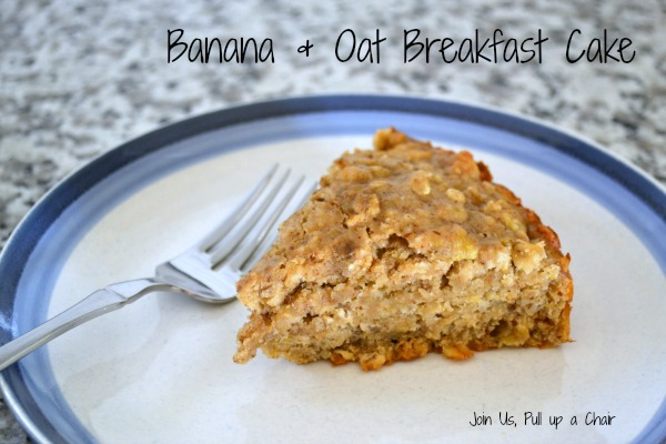 Banana and Oat Breakfast Cake | Join Us, Pull up a Chair