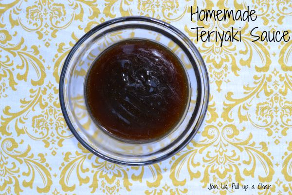 Homemade Teriyaki Sauce| Join Us, Pull up a Chair
