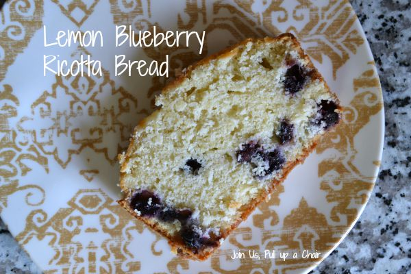 Lemon Blueberry Ricotta Bread | Join Us, Pull up a Chair