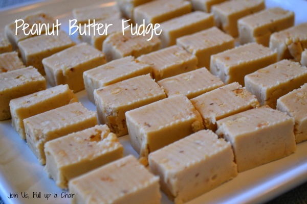 Peanut Butter Fudge | Join Us, Pull up a Chair