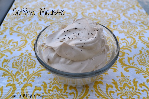 Coffee Mousse | Join Us, Pull up a Chair
