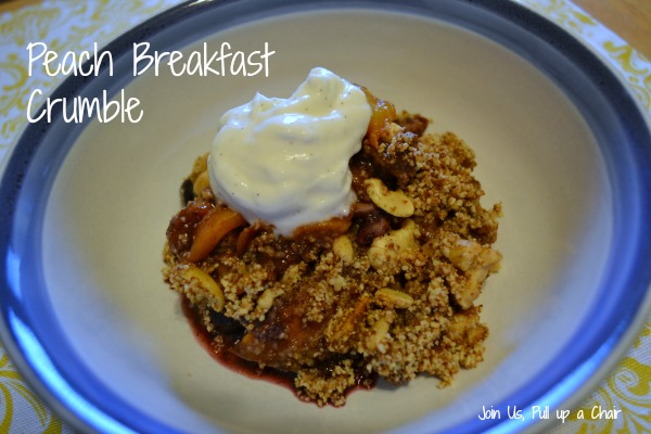 Peach Breakfast Crumble | Join Us, Pull up a Chair