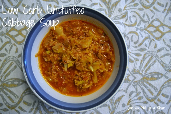 Low Carb Unstuffed Cabbage Soup | Join Us, Pull up a Chair