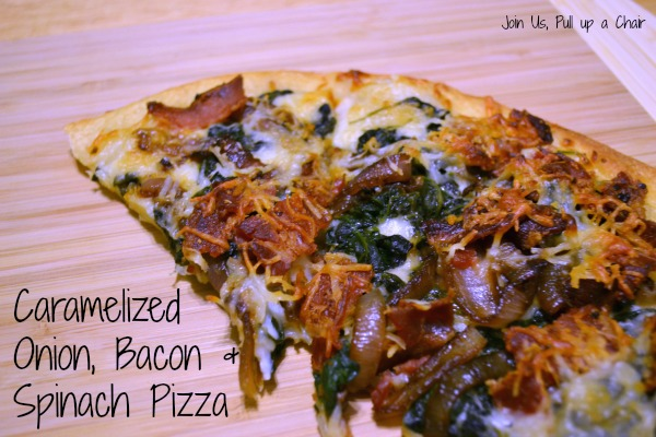 Caramelized Onion, Bacon & Spinach Pizza | Join Us, Pull up a Chair