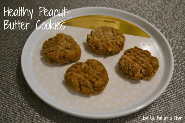 Healthy Peanut Butter Cookies | Join Us, Pull up a Chair