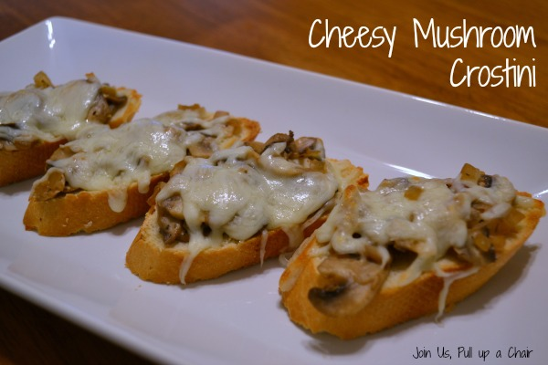 Cheesy Mushroom Crostini | Join Us, Pull up a Chair