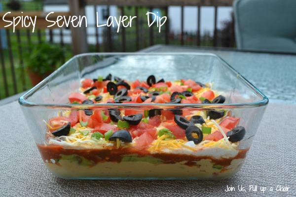 Spicy Seven Layer Dip | Join Us, Pull up a Chair
