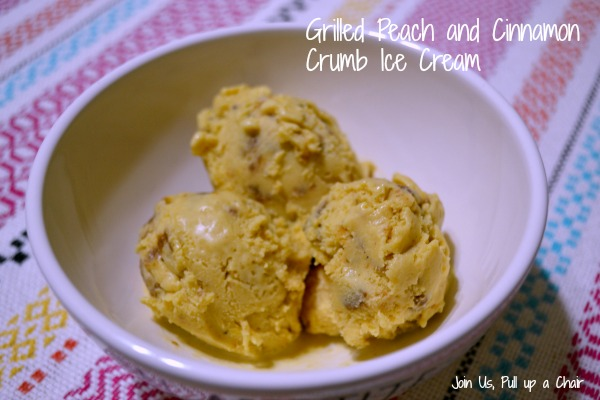 Grilled Peach & Cinnamon Crumb Ice Cream | Join Us, Pull up a Chair #fantasticalfoodfight