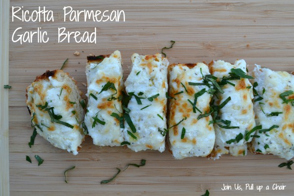 Ricotta Parmesan Garlic Bread | Join Us, Pull up a Chair