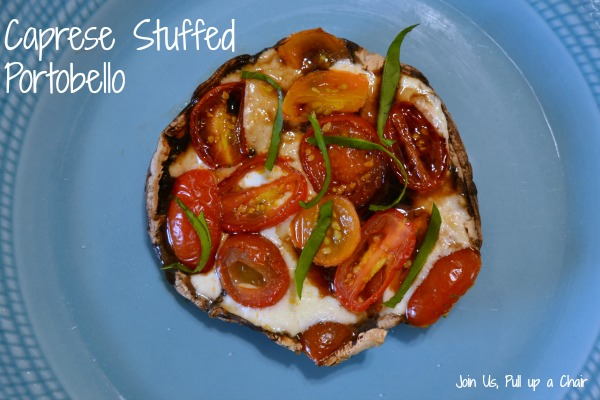 Caprese Stuffed Portobello | Join Us, Pull up a Chair