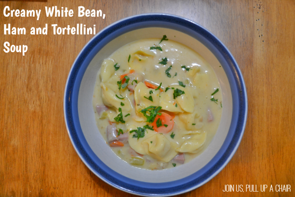 Creamy White Bean, Ham and Tortellini Soup | Joins Us, Pull up a Chair