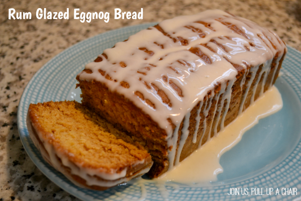 Rum Glazed Eggnog Bread | Join Us, Pull up a Chair