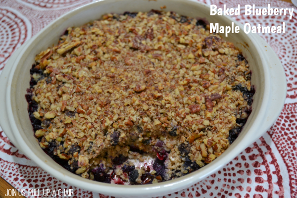 Baked Blueberry Maple Oatmeal | Join Us, Pull up a Chair