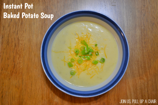 Instant Pot Baked Potato Soup | Join Us, Pull up a Chair